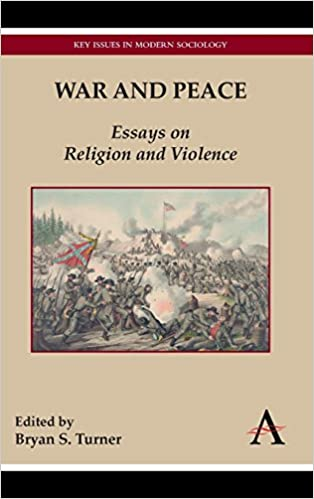 War And Peace Essays On Religion And Violence Key Issues In Modern  War And Peace Essays On Religion And Violence Key Issues In Modern  Sociology