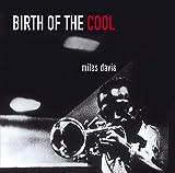 Birth Of The Cool (11 Bonus Tracks) (24Bit Remaster)