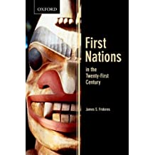 First Nations in the Twenty-First Century (Themes in Canadian Sociology) by James S. Frideres (2011-05-15)