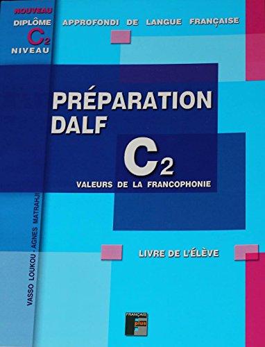 Dalf C2 Preparation De L Ecrit Livre De L Eleve Sans