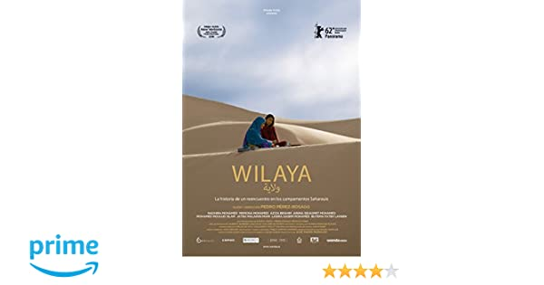 Wilaya [DVD]: Amazon.es: Nadhira Mohamed, Memona Mohamed, Aziza Brahim, Ainina Sidagmet Mohamed, Mohamed Moulud Islam, Jatra Malainin Mami, ...