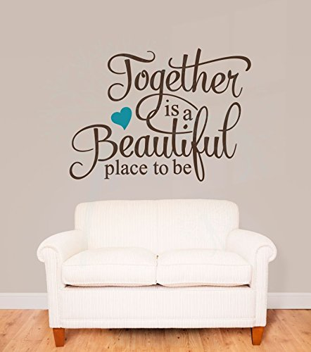 Together is A Beautiful Place Wall Vinyl Decals Decor 30x22-Inch Chocolate Brown/Teal