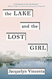 The Lake and the Lost Girl: A Novel