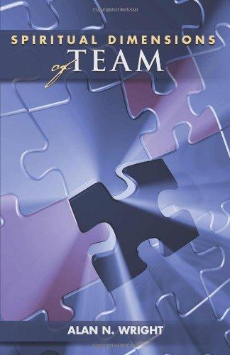 Spiritual Dimensions of Team (Columbia Partnership Leadership)