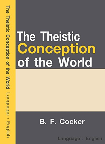 Free Download The Theistic Conception of the World EPUB