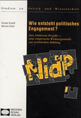 Wie entsteht politisches Engagement? Das Nidderau-Projekt - eine empirische Wirkungsstudie zur politischen Bildung