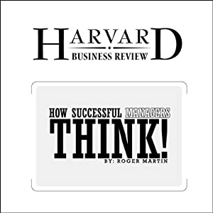 How Successful Managers Think (Harvard Business Review) Periodical