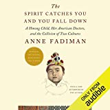 The Spirit Catches You and You Fall Down: A Hmong