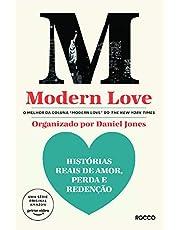 MODERN LOVE: Histórias reais de amor, perda e redenção