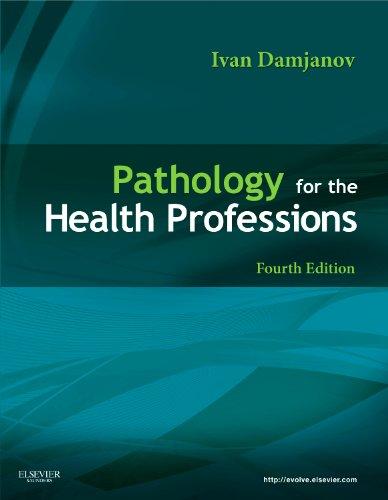 Pathology for the Health Professions (Pathology for Health Related Professions)