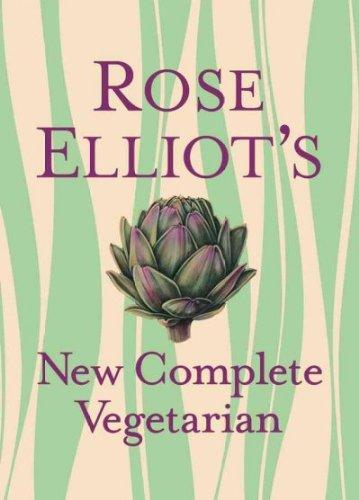 Rose Elliot's New Complete Vegetarian PDF ePub ebook