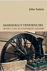 Marshall's Tendencies: What Can Economists Know? (Gaston Eyskens Lectures) Paperback
