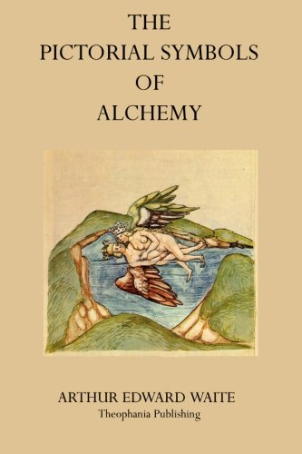 The Pictorial Symbols of Alchemy