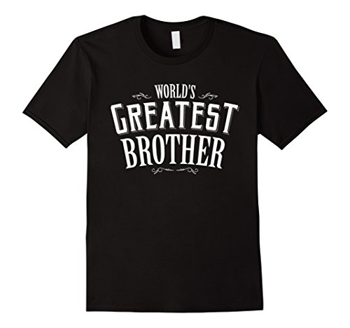 [Men's World's Greatest Brother T-Shirt XL Black] (Greatest Halloween Costumes Ever)