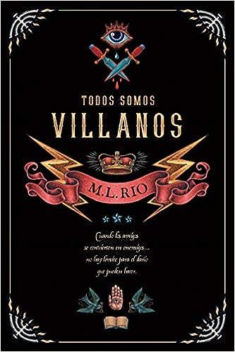 Todos Somos Villanos de M.L. RIO
