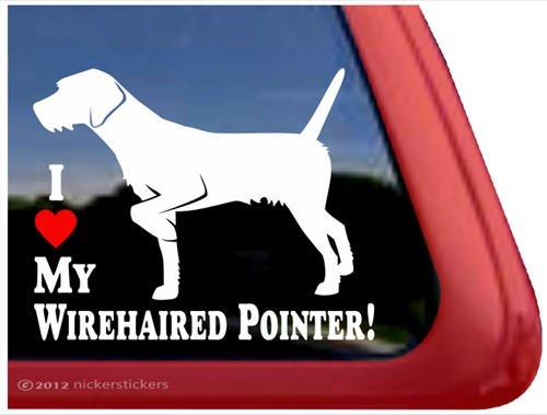 I Love My Wirehaired Pointer! ~ German Wirehaired Pointer Vinyl Window Auto Decal Sticker (New German Wirehaired Pointer)