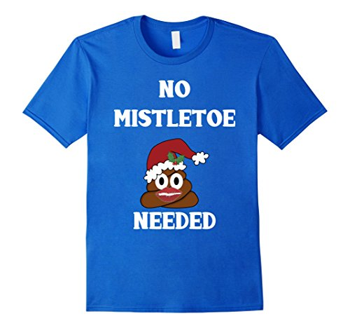 Mens Funny No Mistletoe Needed Poop Emoji Christmas T shirt XL Royal (Mistletoe Emoji)