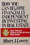 How You Can Become Financially Independent by Investing in Real Estate, Albert J. Lowry, 0671449591