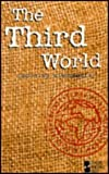 The Third World : Opposing Viewpoints, Jonathan S. Petrikin, 1565102495