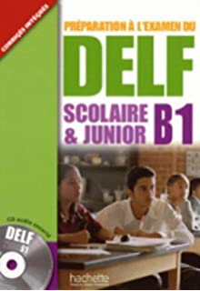 Delf Scolaire Et Junior B1 Livre de LEleve + CD Audio (English and