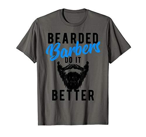 Halloween Ideas For Bearded Guys (Bearded Barbers Do It Better T-Shirt - Funny Job)