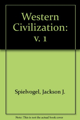 Western Civilization, Volume I: To 1715