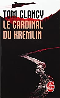 Le cardinal du Kremlin, Clancy, Tom