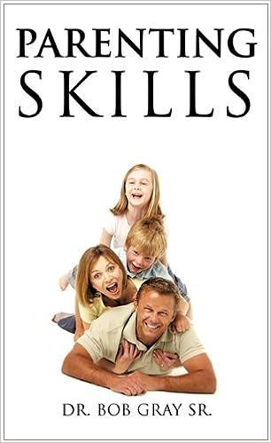 Read online Parenting Skills PDF, azw (Kindle), ePub, doc, mobi