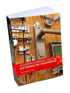 Seguridad Ciudadana - Tomo IV Sistemas de Seguridad