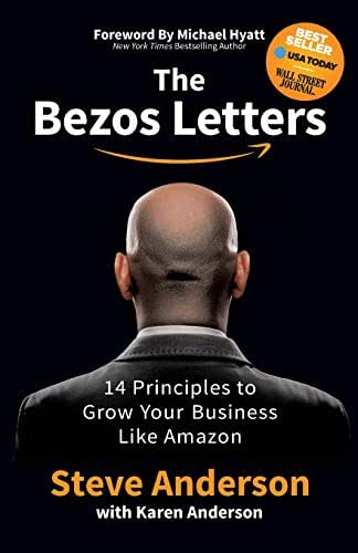 The Bezos Letters: 14 Principles to Grow Your Business Like Amazon