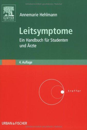 Leitsymptome: Ein Handbuch für Studenten und Ärzte