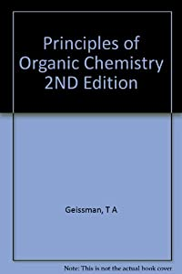 Hardcover Principles of Organic Chemistry 2ND Edition Book