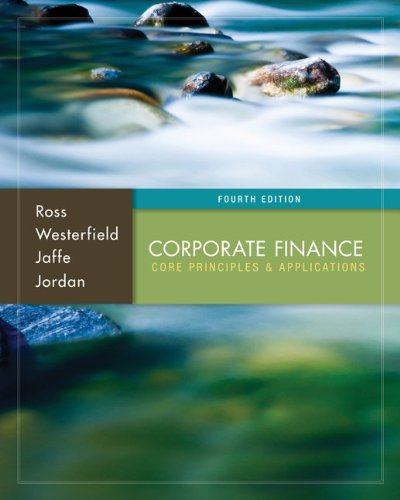 Corporate Finance: Core Principles and Application…