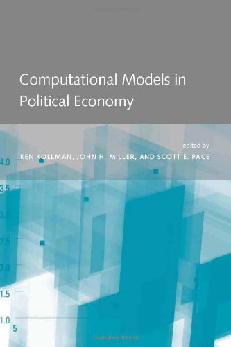 Computational Models in Political Economy (The MIT Press)