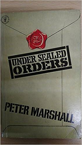Under Sealed Orders: Marshall, Catherine: 9780340125076: Amazon.com: Books