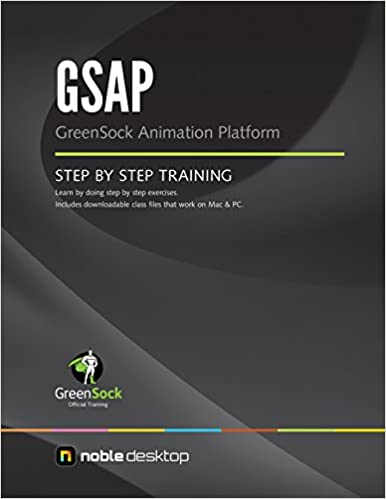 HTML5 Animation with GreenSock (GSAP) Step by Step Training: Noble