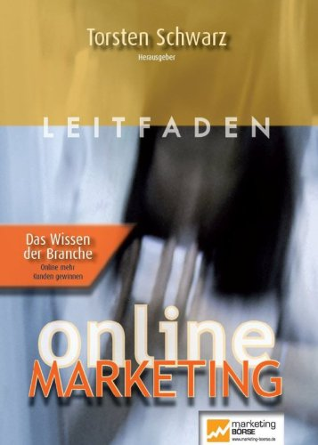 Download Leitfaden Online Marketing Band 2: Das Wissen der Branche (German Edition) Pdf