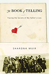 The Book of Telling: Tracing the Secrets of My Father's Lives