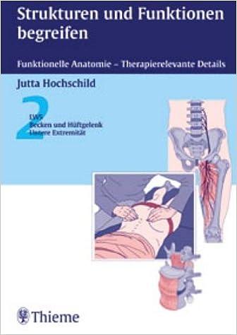 Strukturen und Funktionen begreifen. Funktionelle Anatomie ...