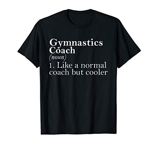 Gift for Gymnastics Coach Definition Funny Gymnastics Coach T-Shirt
