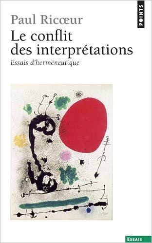 Lire un Le conflit des interprétations : Essais d'herméneutique pdf