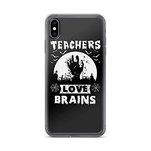 iPhone Xs Max Pure Clear Case Cases Cover Teachers Love Brains Funny Saying Happy Halloween Creepy Design]()