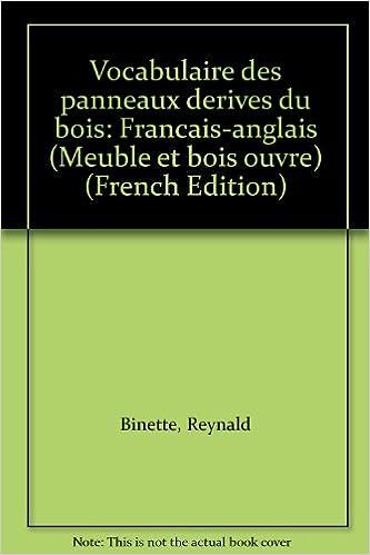 Vocabulaire Des Panneaux Derives Du Bois Francais Anglais Meuble