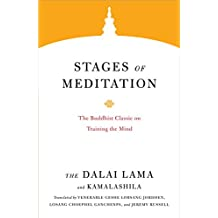 Stages of Meditation: The Buddhist Classic on Training the Mind