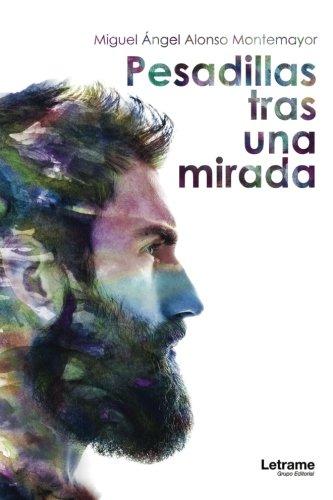 Read Online Pesadillas tras una mirada (Spanish Edition) PDF