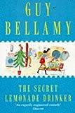 The Secret Lemonade Drinker, Guy Bellamy, 0030209064