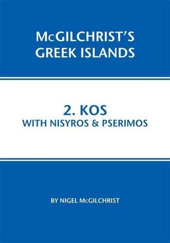 Kos With Nisyros & Pserimos (Mcgilchrist's Greek Islands)