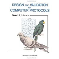 Design And Validation Of Computer Protocols (Prentice Hall Software Series)