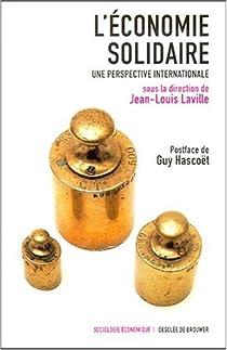 L'économie solidaire : Une perspective internationale par Laville