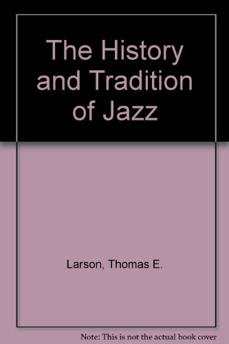 History and Tradition of Jazz - Thomas E. E. Larson - Other Format -